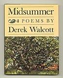 Midsummer, Derek Walcott, 0374208840