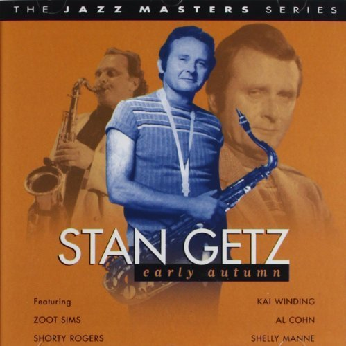 Early Autumn by Stan Getz