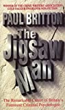 The Jigsaw Man by Britton, Paul (1998) Paperback