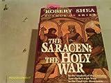 Saracen - The Holy War, Robert Shea, 034535933X