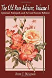 Amazon / iUniverse: The Old Rose Advisor Volume 1, 2nd Edition (Brent C. Dickerson)