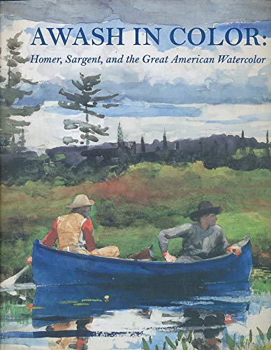American Watercolor - Awash in Color: Homer Sargent and the Great American Watercolor