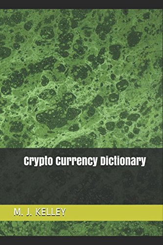Crypto Currency Dictionary
