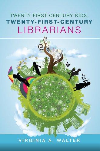 Download Twenty-First-Century Kids, Twenty-First-Century Librarians Pdf