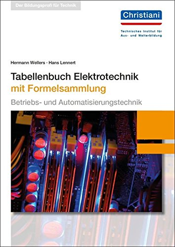 Tabellenbuch Elektrotechnik  Mit Formelsammlung