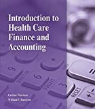 img - for Introduction to Health Care Finance and Accounting book / textbook / text book