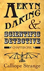 Aeryn Daring and the Scientific Detective, Chapter One