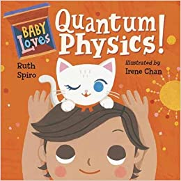 Image result for baby loves quantum physics
