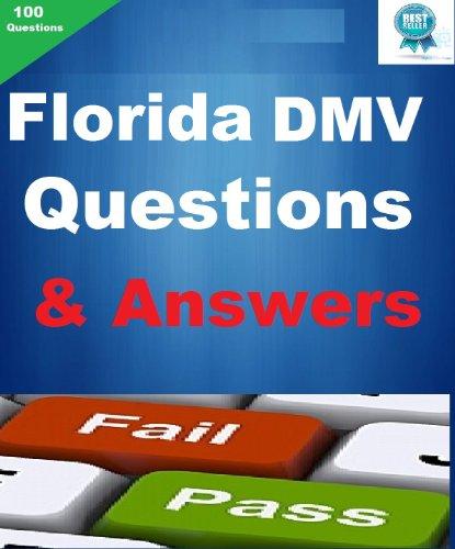 The Florida DMV Driver Test Q & A