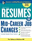 Resumes for Mid-Career Job Changes, McGraw-Hill Staff, 0071458824