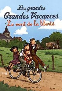 """Afficher """"Les grandes grandes vacances - série complète n° 4 Le vent de la liberté"""""""