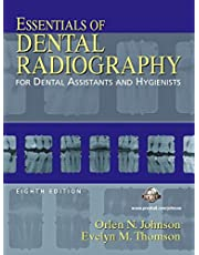 Essentials of Dental Radiography for Dental Assistants and Hygienists (8th Edition)
