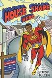 House Share Hero, Steve Julien, 0956050107