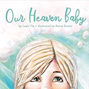 Our Heaven Baby: a book on miscarriage and the hope of Heaven (English Edition)