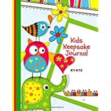 Kids Keepsake Journal Owl: Kids Keepsake Portfolio/Kids Keepsake Organizer/All about me Keepsake Journal/Keepsake Journal for Kids/School Memory Books/School years/Family Keepsake of School Memories. Perfect Gift for kids and Grandkids.