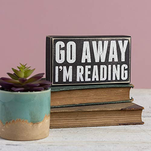"""Go Away I'm Reading"" box sign from Primitives by Kathy"