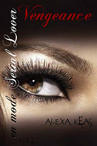 Vengeance En Mode Serial Lover French Edition Kindle Edition By