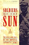 Soldiers of the Sun, Meirion Harries and Susie Harries, 0679753036