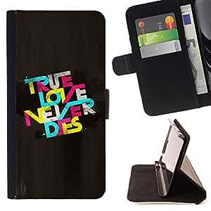 Momo Phone Case / Flip Funda de Cuero Case Cover - True Love Never Dies Cita de texto colorido - Motorola Moto E ( 2nd Generation )