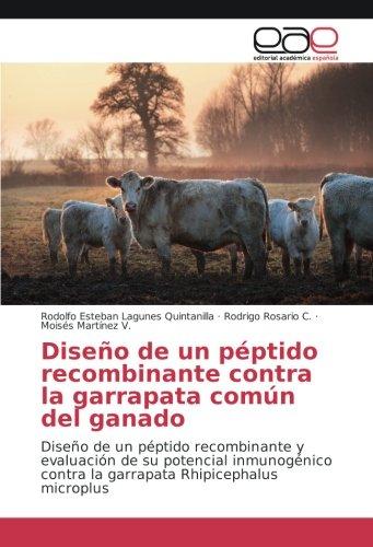 Lagunes Quintanilla, R: Diseño de un péptido recombinante co ...