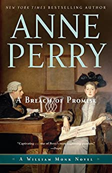 A Breach of Promise: A William Monk Novel by [Perry, Anne]