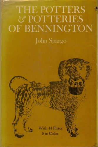 Potters and Potteries of Bennington