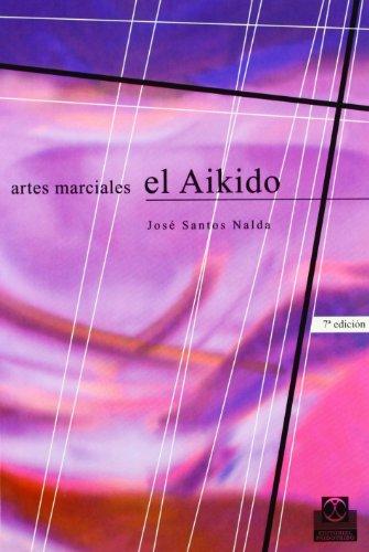Descargar Libro Aikido, El José Santos Nalda