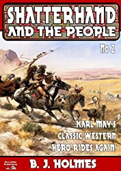 Shatterhand and the People (Shatterhand Western Book 2)
