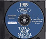 ford econoline manual - FULLY ILLUSTRATED 1989 FORD TRUCK & PICKUP FACTORY REPAIR SHOP MANUAL CD INCLUDES: FORD BRONCO_F100_F150_F250_F350_F-Series Super Duty Pickup_Econoline_Vans - 89