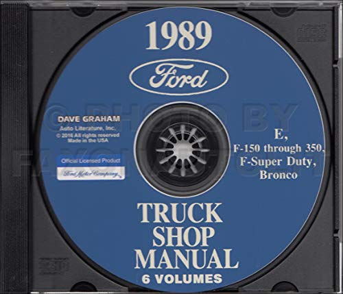 Bronco Shop Manual (FULLY ILLUSTRATED 1989 FORD TRUCK & PICKUP FACTORY REPAIR SHOP MANUAL CD INCLUDES: FORD BRONCO_F100_F150_F250_F350_F-Series Super Duty Pickup_Econoline_Vans - 89)