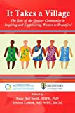 img - for It Takes a Village: The Role of the Greater Community in Inspiring and Empowering Women to Breastfeed book / textbook / text book