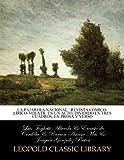 img - for La pajarera nacional : revista c mico-l rico-vol til en un acto, dividido en tres cuadros, en prosa y verso (Spanish Edition) book / textbook / text book