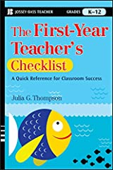 The First-Year Teacher's Checklist: A Quick Reference for Classroom Success Paperback