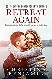 Retreat Again (The Second Chance Romance Series Book 2)