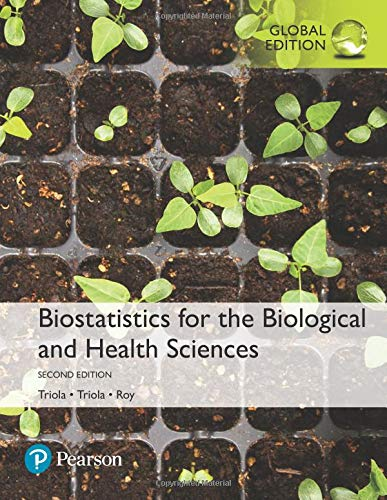 Download Biostatistics for the Biological and Health Sciences, Global Edition pdf