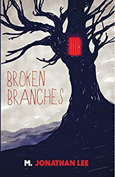Broken Branches by [Lee, M. Jonathan]