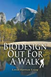 Biodesign Out for a Walk, Lowell Harrison Young, 1432772872