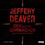 Der gehetzte Uhrmacher (Lincoln Rhyme 7) | Jeffery Deaver