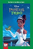 Disney The Princess and the Frog: The Story of the Movie in Comics