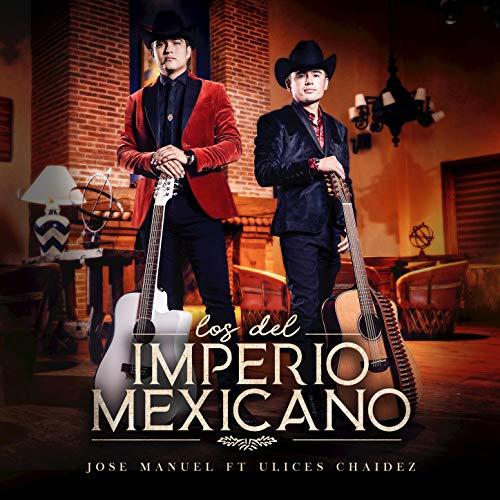 ... Los Del Imperio Mexicano