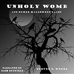 Unholy Womb and Other Halloween Tales