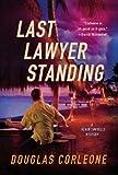 Last Lawyer Standing, Douglas Corleone, 0312552289
