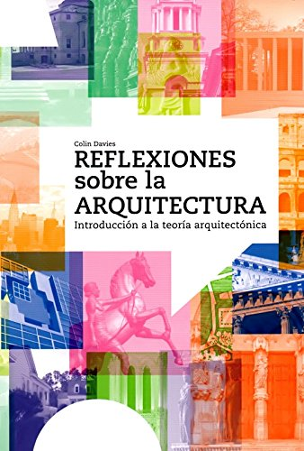 Descargar Libro Reflexiones Sobre La Arquitectura Colin Davies