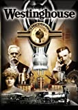 Westinghouse: The Life & Times of An American Icon by Carol Lee Espy