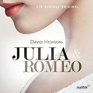 Julia & Romeo Hörspiel