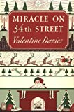 Miracle on 34th Street: [Facsimile Edition] by Davies Valentine (2001-10-01) Hardcover