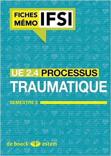 Livres gratuits UE 2.4 - Processus traumatiques - Semestre 1 pdf