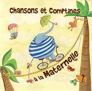 """Afficher """"Chansons et comptines à la maternelle"""""""