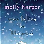 Snow Falling on Bluegrass | Molly Harper