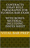 Contracts Essay Rule Paragraphs for Florida Bar Exam: With BONUS Material, including Issues Sheet